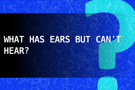 what has ears but can t hear